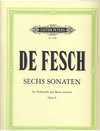 De Fesch, Willem: 6 Sonatas Op.8 (cello & piano, 2nd cello ad lib)