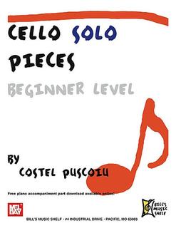Puscoiu, Costel: Cello Solo Pieces-Beginner Level