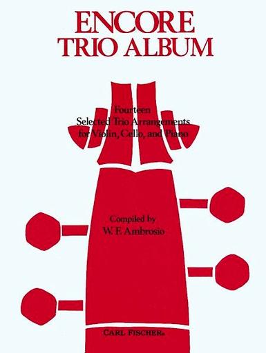 Carl Fischer Ambrosio, W.F.: Encore Trio Album (Violin, Cello & Piano)