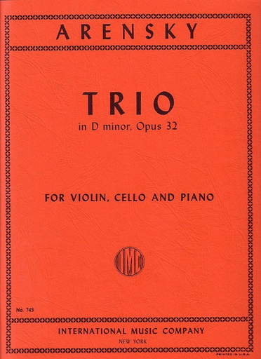 International Music Company Arensky, Anton: Piano Trio in D minor Op.32 (violin, cello & piano)