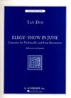 HAL LEONARD Dun, Tan: Elegy-Snow in June-Concerto for cello & 4 Percussion