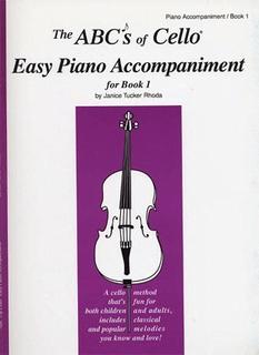 Carl Fischer Rhoda, J.T.: ABC's of Cello for the Absolute Beginner Vol.1 (piano accompaniment)