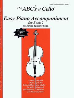 Carl Fischer Rhoda, Janet Tucker: The ABC's of Cello for the Intermediate Vol.2 (piano acc)