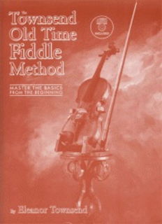 Townsend, Eleanor: Old Time Fiddle Method (violin/cd)
