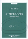 HAL LEONARD Adams: (Score) Shaker Loops (string orchestra) Associated Music Publishers