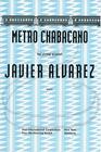 HAL LEONARD Alvarez: (Study Score) Metro Chabacano (string quartet) Peer Music