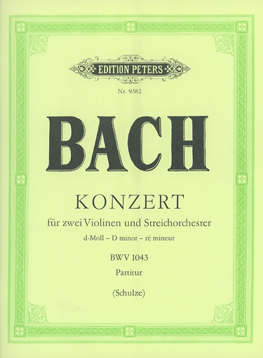 Bach, J.S. (Schulze): (Score) Concerto in D minor, BWV1043 (two violins, string orchestra, and basso continuo)