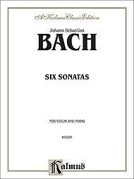 Alfred Music Bach, J.S.: Six Sonatas (violin & piano)