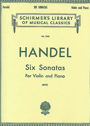 Schirmer Handel (Betti): 6 Sonatas (violin & piano)