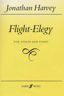 Faber Music Harvey, Jonathan: Flight-Elegy (violin & piano)