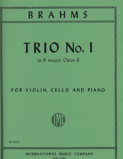 International Music Company Brahms, Johannes: Trio No.1 in B major, Op.8 (violin, cello & piano) IMC