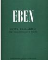 Barenreiter Eben, Petr Suita balladica. (for Violoncello and Piano).