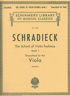 HAL LEONARD Schradieck, H. (Lifschey): The School of Violin-Technics, Transcribed for the Viola, Volume I (viola)
