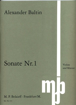 Baltin, Alexander: Sonate #1 (violin & piano)