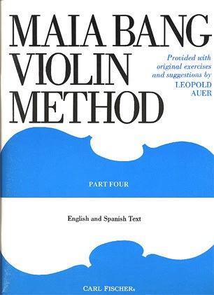 Carl Fischer Bang, Maia: Violin Method Part 4,4th & 5th position (violin)