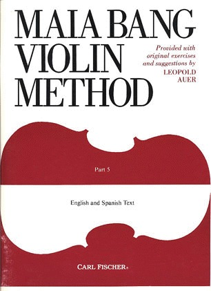 Carl Fischer Bang, Maia: Violin Method Part 5,5th-7th position (violin)