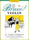 HAL LEONARD Barratt, Carol: Bravo! Violin (violin & piano)