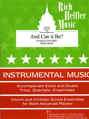Heffler, R.: And Can It Be? (violin & piano)