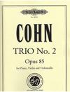 Cohn, James: Trio No.2, Op. 85 (piano, violin, and cello)