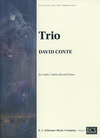 Conte, David: Trio for Violin, Cello &  Piano