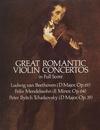 Dover Publications Beethoven, L.V., Mendelssohn, F., & Tchaikovsky, P.I.: (Dover Score) Great Romantic Violin Concertos (violin, and orchestra)