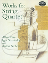 Dover Publications Berg, Stravinsky, & Webern: (score) Works for String Quartet (string quartet) Dover Publications