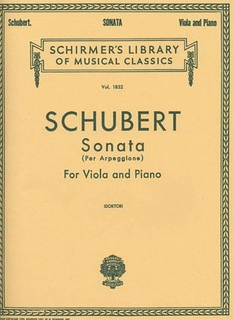Schirmer Schubert, Franz: Arpeggione Sonata (viola & piano)