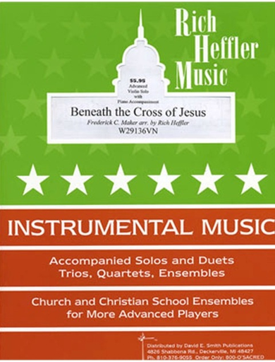 Heffler, R.: Beneath the Cross of Jesus (violin & piano)