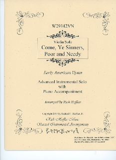 David E. Smith Heffler, R: Come, Ye Sinners, Poor and Needy (violin & piano)