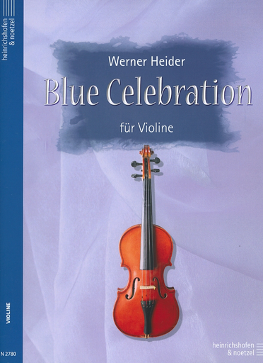 Heider, Werner: Blue Celebration (violin solo)