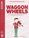 HAL LEONARD Colledge: Waggon Wheels 26 Pieces for Violin Players (violin, piano) BH