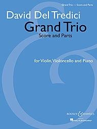 HAL LEONARD Del Tredici, D.: Grand Trio (Violin, Cello and Piano, score and parts)