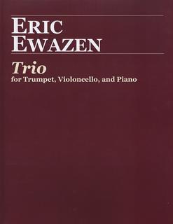 Carl Fischer Eweazen, Eric: Trio for Trumpet, Cello & Piano
