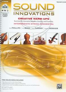 Alfred Music Phillips/Moss/Turner/Benham: (score) Sound Innovations for String Orchestra: Creative Warm-Ups (audio access) Alfred