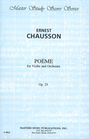 LudwigMasters Chausson, E.: (Score) Poeme, Op.25 (violin, and orchestra)