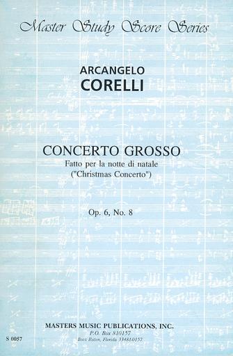 """LudwigMasters Corelli, A.: (Score) Concerto Grosso No.8, Op.6 - Fatto per la notte di natale """"Christmas Concerto"""" (mixed ensemble)"""