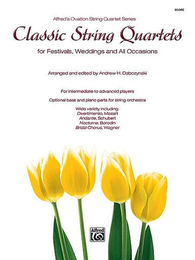 Alfred Music Dabczynski: SCORE Classic String Quartets for Festivals, Weddings, Occasions