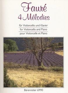 Barenreiter Faure, Gabriel: 4 Melodies (cello & piano)