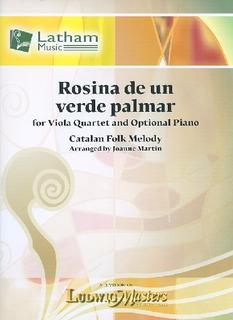 Martin, J. (arr.): Rosina de un verde palmar (viola quartet)(optional piano)