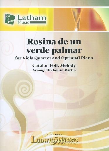 LudwigMasters Martin, J. (arr.): Rosina de un verde palmar (viola quartet)(optional piano)