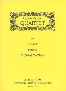 Rarities for Strings Papini, Guido (Tatton): Quartet for Four Violas (score & parts)
