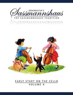 Barenreiter Sassmannshaus, Egon: Early Start on the Cello, Volume 4, Barenreiter