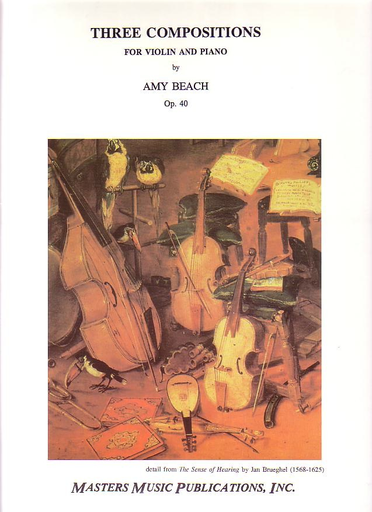 LudwigMasters Beach, Amy: 3 Compositions Op.40 (violin & piano)