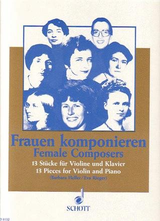Heller, Barbara (ed): Female Composers-13 pieces (violin & piano)