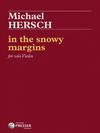 Carl Fischer Hersch: In the snowy margins (violin solo) PRESSER
