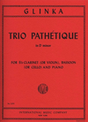 International Music Company Glinka, Mikhail: Trio Pathetique in D minor (Bb clarinet or violin, bassoon or cello, piano)