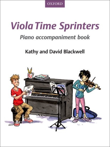 Oxford University Press Blackwell, K.&D.: Viola Time Sprinters (piano accompaniment)