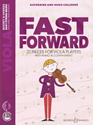 HAL LEONARD Colledge: Fast Forward - 21 pieces for Viola Players (viola, audio) BOOSEY & HAWKES