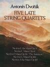 Dvorak, Antonin: Dover SCORE Five Late String Quartets