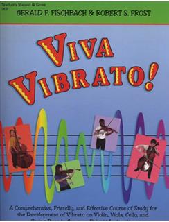 Fischbach, G.F. & Frost, R.S.: (Score) Viva Vibrato!
